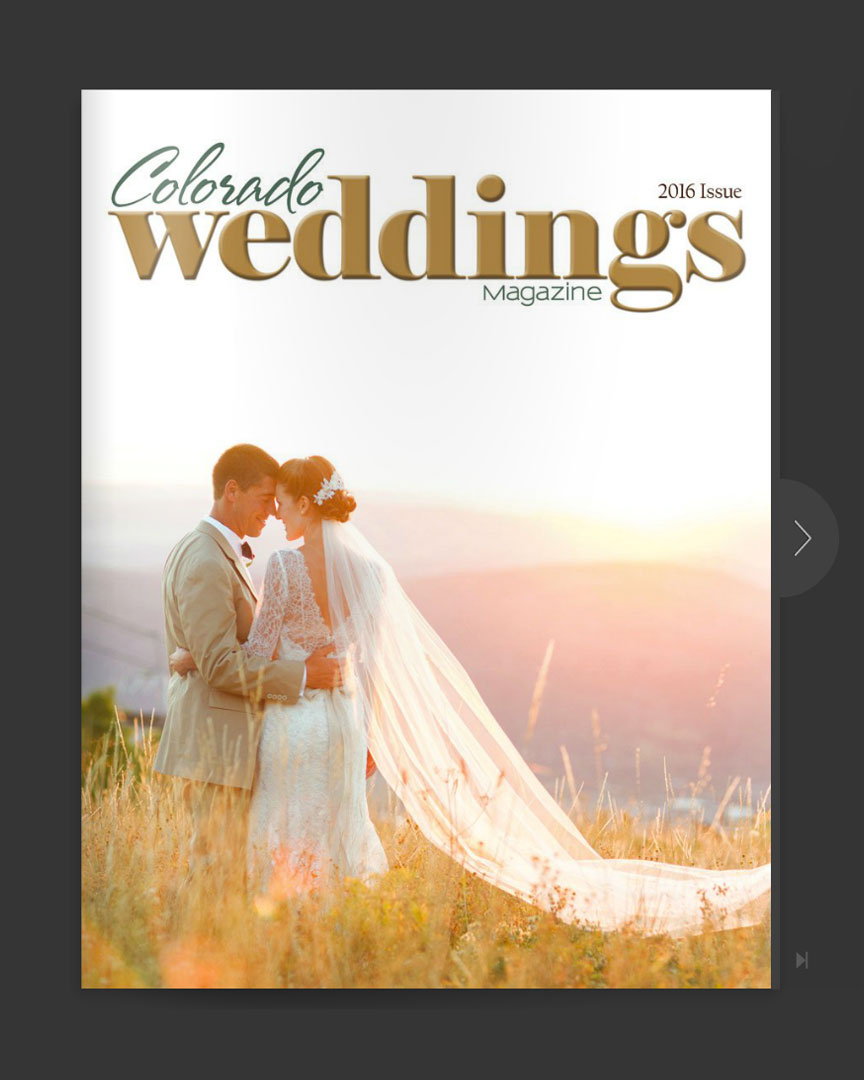 Colorado Weddings Magazine - 2016 issue
